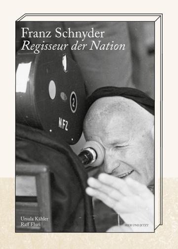 Franz Schnyder Biographie von Ursula Kähler und Raff Fluri
